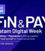 Fin & Pay 2020 Latam Digital Week